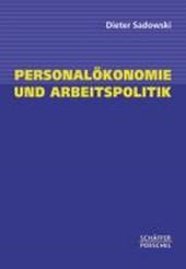 Personalökonomie und Arbeitspolitik