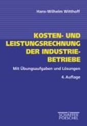 Kosten- und Leistungsrechung der Industriebetriebe