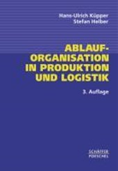 Ablauforganisation in Produktion und Logistik