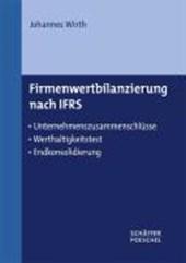 Firmenwertbilanzierung nach IFRS