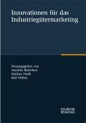 Innovationen für das Industriegütermarketing