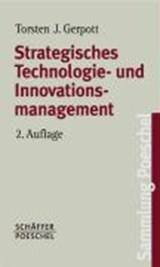 Strategisches Technologie- und Innovationsmanagement | Torsten J. Gerpott |
