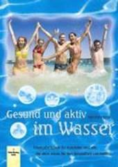 Gesund und aktiv im Wasser