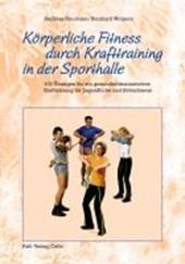 Körperliche Fitness durch Krafttraining in der Sporthalle
