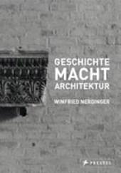 GESCHICHTE MACHT ARCHITEKTUR
