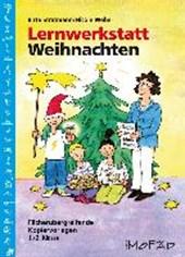 Lernwerkstatt Weihnachten - 1./2. Kl.