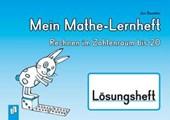 Mein Mathe-Lernheft  - Rechnen im Zahlenraum bis 20 - Lösungsheft