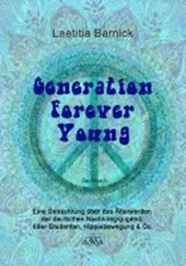 Generation Forever Young - Großdruck