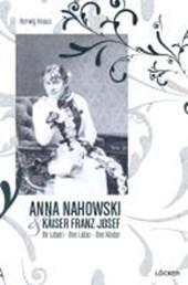 Die geheimen Tagebücher der Anna Nahowsky