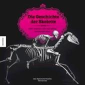 Die Geschichte der Skelette