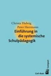Einführung in die systemische Schulpädagogik