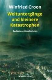 Weltuntergänge und kleinere Katastrophen
