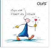 Oups Buch - Jubiläums-Ausgabe - Oups vom Planet des Herzen