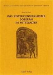 Das Zisterzienserkloster Doberan im Mittelalter