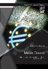 Islamic Finance - Welche Herausforderungen bestehen für den Finanzplatz Europa?