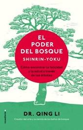 El poder del bosque / Shinrin-Yoku