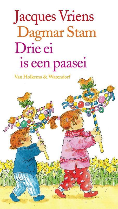 Drie ei is een paasei | Jacques Vriens | 9789000328444