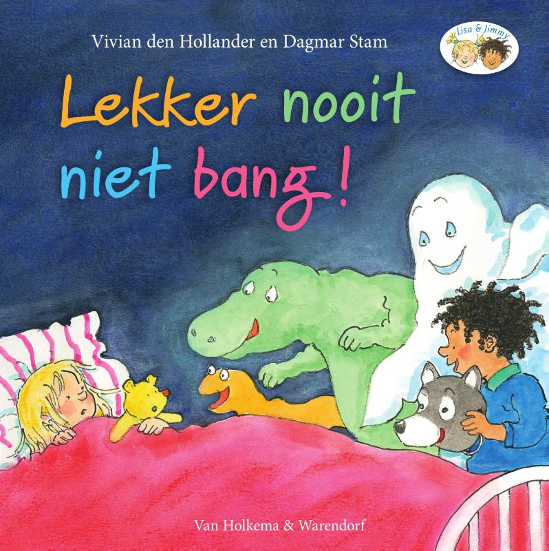 Lisa en Jimmy Lekker nooit niet bang! | Vivian den Hollander | 9789000354139