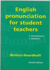 English pronunciation for student teachers | C. Gussenhoven & A. amp; Broeders |