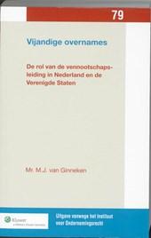 Uitgaven vanwege het Instituut voor Ondernemingsrecht, Rijksuniversiteit te Groningen Vijandige overnames