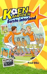 Eerste interland | Fred Diks | 9789020669244