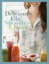 Deliciously Ella: Smoothies + Juices | Ella Mills | 9789021565033