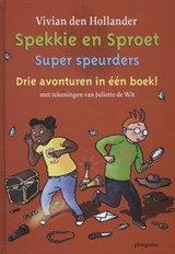 Super speurders | Vivian den Hollander | 9789021672540