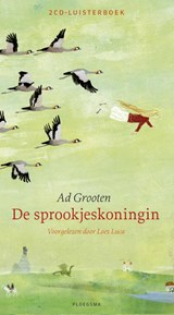 De sprookjeskoningin CD Audio | Ad Grooten | 9789021675923