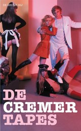 De Cremer Tapes | Jan Cremer |
