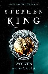 King De Donkere Toren 5 Wolven van de Calla