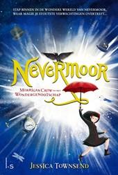 Nevermoor - Morrigan Crow en het Wondergenootschap