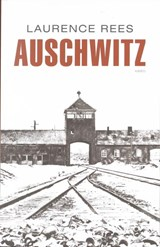Auschwitz | Laurence Rees | 9789026324536