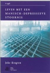 Van A tot ggZ Leven met een manisch-depressieve stoornis