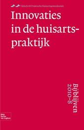 Tijdschrift Praktische Huisartsgeneeskunde Bijblijven 2010-8 Innovaties in de huisartspraktijk