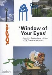 Window of your eyes