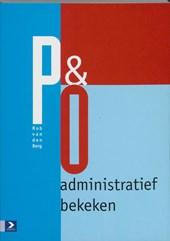 P&O administratief bekeken