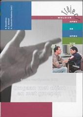 Traject Welzijn Sociale vaardigheden 302 Omgaan met client en met groepen