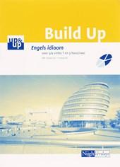 Build up Engels idioom 3/4 Vmbo T en Vmbo/Havo/Vwo