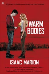Warm bodies | Isaac Marion | 9789044343502