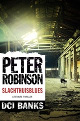 Slachthuisblues | Peter Robinson | 9789044974812