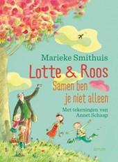Lotte & Roos - Samen ben je niet alleen