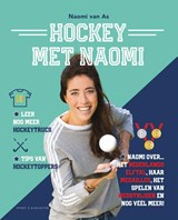 Hockey met Naomi | Naomi van As | 9789045213071