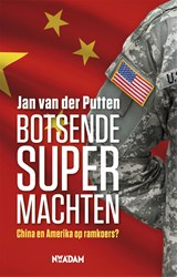 Botsende supermachten | Jan van der Putten | 9789046821725