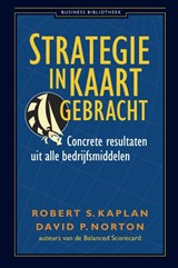 Strategie in kaart gebracht | Robert Kaplan |