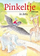 Pinkeltje in Artis | Dick Laan | 9789047510321