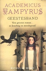 Geestesband | Richelle Mead | 9789048810277
