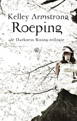 Roeping | Kelley Armstrong | 9789048817245