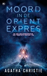 Moord in de Orient-Expres | Agatha Christie | 9789048822560