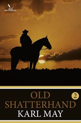 Old shatterhand / 2 | Karl May | 9789049901684