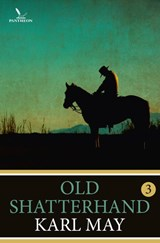 Old shatterhand / 3 | Karl May | 9789049901691